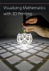 9781421420356 : visualizing-mathematics-with-3d-printing-segerman