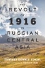 9781421420509 : the-revolt-of-1916-in-russian-central-asia-sokol-starr
