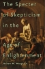 9781421420523 : the-specter-of-skepticism-in-the-age-of-enlightenment-matytsin