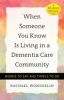 9781421420646 : when-someone-you-know-is-living-in-a-dementia-care-community-wonderlin