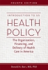 9781421420714 : introduction-to-us-health-policy-4th-edition-barr