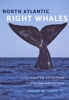 9781421420981 : north-atlantic-right-whales-laist