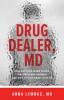 9781421421407 : drug-dealer-md-lembke