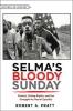 9781421421599 : selma-s-bloody-sunday-pratt