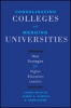 9781421421674 : consolidating-colleges-and-merging-universities-martin-samels