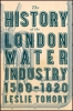 9781421422046 : the-history-of-the-london-water-industry-1580-1820-tomory