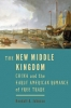 9781421422510 : the-new-middle-kingdom-johnson