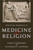 9781421422909 : essential-readings-in-medicine-and-religion-ferngren-lomperis