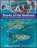 9781421422947 : sharks-of-the-shallows-carrier-murch-morris