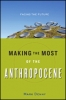 9781421423005 : making-the-most-of-the-anthropocene-denny