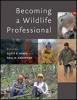 9781421423074 : becoming-a-wildlife-professional-henke-krausman