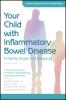 9781421423524 : your-child-with-inflammatory-bowel-disease-2nd-edition-north-american-society-for-pediatric-gastroenterology-oliva-hemker-ziring