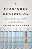 9781421423531 : a-fractured-profession-johnson
