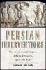 9781421423708 : persian-interventions-hyland