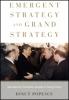 9781421423777 : emergent-strategy-and-grand-strategy-popescu