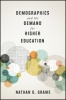 9781421424132 : demographics-and-the-demand-for-higher-education-grawe