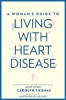 9781421424217 : a-womans-guide-to-living-with-heart-disease-thomas-gulati