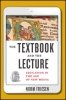 9781421424330 : the-textbook-and-the-lecture-friesen