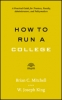 9781421424774 : how-to-run-a-college-mitchell-king