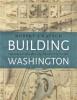 9781421424873 : building-washington-kapsch