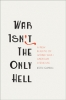 9781421425108 : war-isnt-the-only-hell-gandal