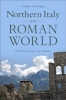 9781421425191 : northern-italy-in-the-roman-world-roncaglia