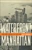 9781421425238 : waterfront-manhattan-schlichting