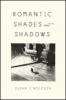 9781421425542 : romantic-shades-and-shadows-wolfson