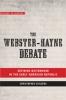 9781421426136 : the-webster-hayne-debate-childers