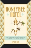 9781421426259 : honeybee-hotel-day