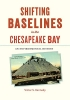 9781421426556 : shifting-baselines-in-the-chesapeake-bay-kennedy