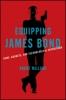 9781421426648 : equipping-james-bond-millard