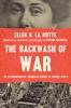 9781421426716 : the-backwash-of-war-la-motte-wachtell