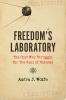9781421426730 : freedoms-laboratory-wolfe