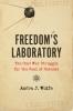 9781421426747 : freedoms-laboratory-wolfe