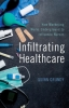 9781421426754 : infiltrating-healthcare-grundy