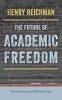 9781421428598 : the-future-of-academic-freedom-reichman-scott