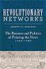 9781421428604 : revolutionary-networks-adelman