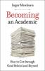 9781421428802 : becoming-an-academic-mewburn