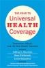 9781421429557 : the-road-to-universal-health-coverage-sturchio-kickbusch-galambos