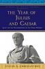 9781421429717 : the-year-of-julius-and-caesar-chrissanthos