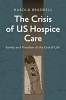 9781421429823 : the-crisis-of-us-hospice-care-braswell