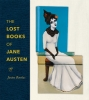 9781421431598 : the-lost-books-of-jane-austen-barchas