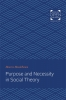 9781421431918 : purpose-and-necessity-in-social-theory-mandelbaum