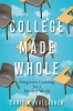 9781421432625 : college-made-whole-gallagher