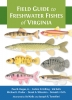 9781421433059 : field-guide-to-freshwater-fishes-of-virginia-bugas-hilling-kells