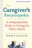 9781421433578 : the-caregivers-encyclopedia-gillick
