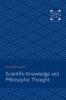 9781421434766 : scientific-knowledge-and-philosophic-thought-himsworth