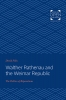 9781421435510 : walther-rathenau-and-the-weimar-republic-felix