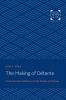 9781421436203 : the-making-of-detente-nelson